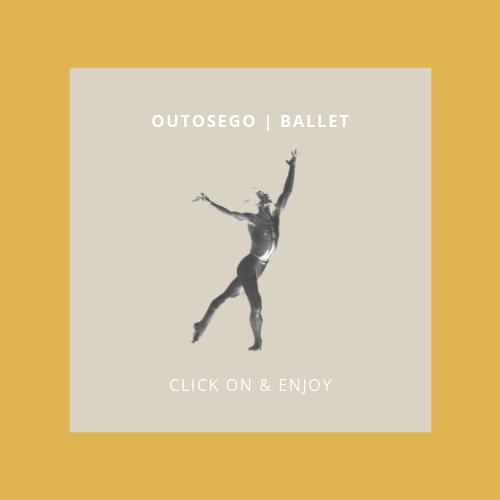 Outosego | ballet