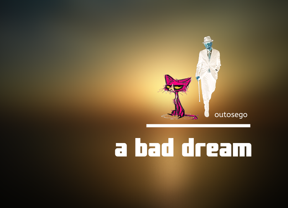 a bad dream } outosego .com