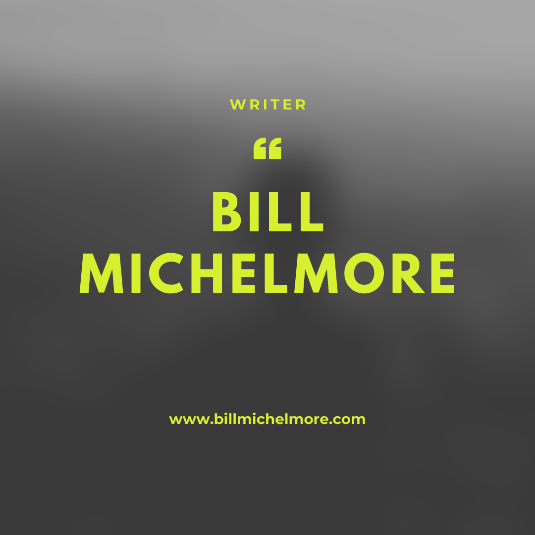 https://billmichelmore.com/