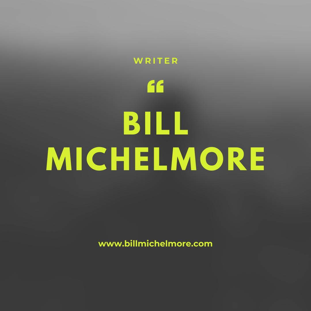 https://billmichelmore.com/