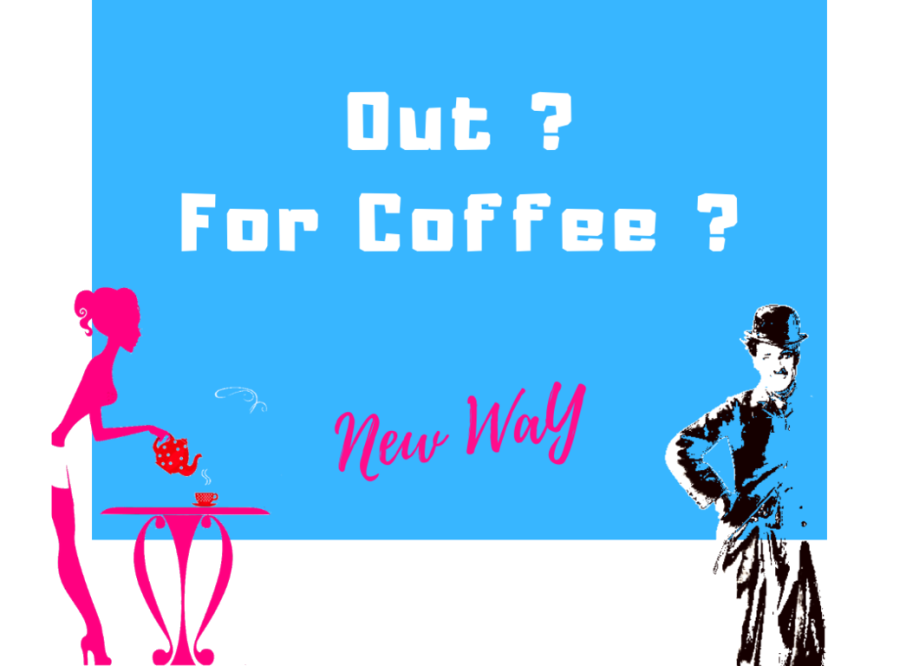 Out For Coffee ?