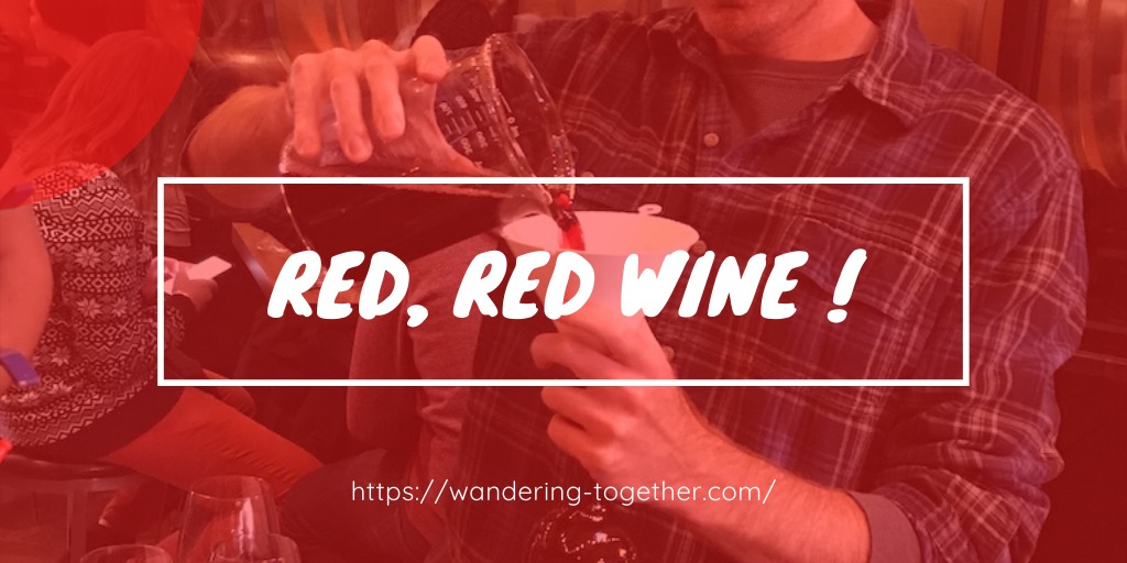 red, red wine !